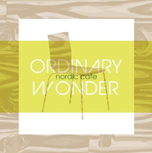 Ordinary Wonder: Nordic Cafe